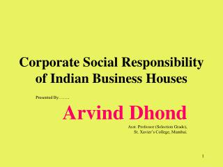 Corporate Social Responsibility of Indian Business Houses
