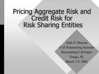 Pricing Aggregate Risk and Credit Risk for  Risk Sharing Entities