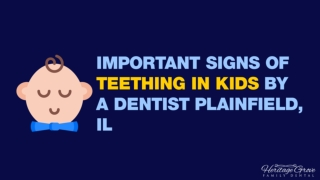 Important Signs Of Teething In Kids by a Dentist Plainfield IL