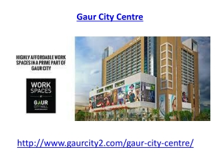 Gaur City Center multi-story high street shopping destination