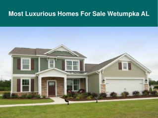 Most Luxurious Homes For Sale Wetumpka AL