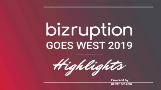 Highlights of Bizruption Goes West 2019