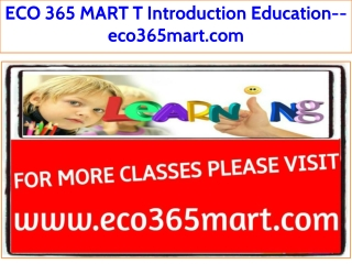 ECO 365 MART T Introduction Education--eco365mart.com