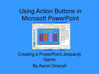 Using Action Buttons in Microsoft PowerPoint