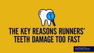 The Key Reasons Runners' Teeth Damage Too Fast