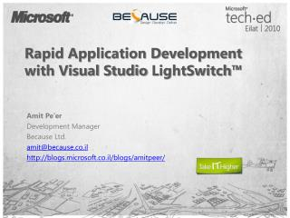 Rapid Application Development with Visual Studio  LightSwitch ™