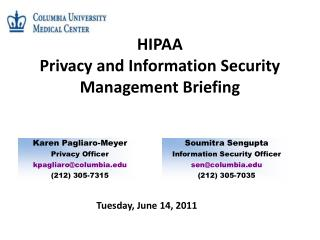 HIPAA Privacy and Information Security Management Briefing