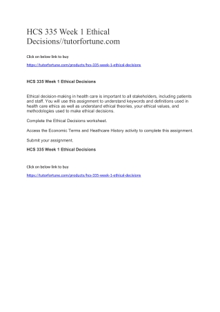 HCS 335 Week 1 Ethical Decisions//tutorfortune.com