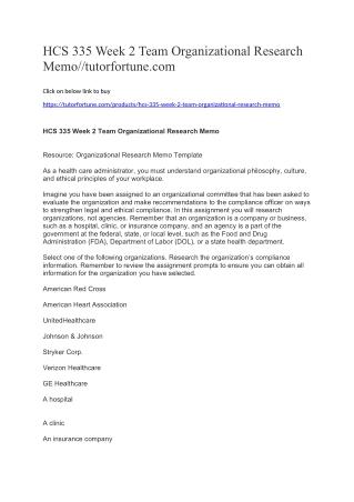 HCS 335 Week 2 Team Organizational Research Memo//tutorfortune.com