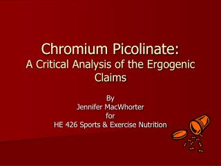 Chromium Picolinate: A Critical Analysis of the Ergogenic Claims
