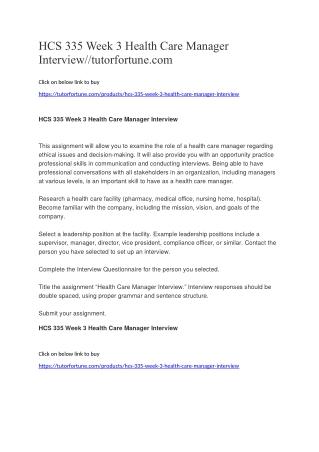 HCS 335 Week 3 Health Care Manager Interview//tutorfortune.com
