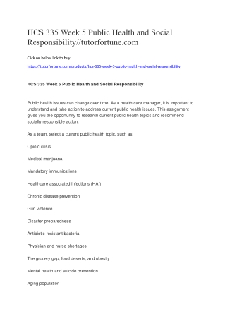 HCS 335 Week 5 Public Health and Social Responsibility//tutorfortune.com