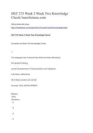 HST 275 Week 2 Week Two Knowledge Check//tutorfortune.com