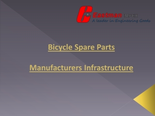 Bicycle Manufacturer| Bicycle Parts, Components, Accessories Supplier And Exporter in India | Eastman Global