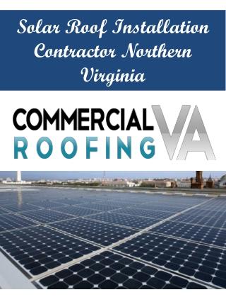 Solar Roof Installation Contractor Northern Virginia