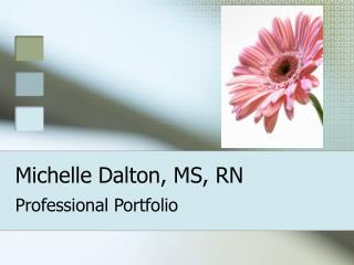 Michelle Dalton, MS, RN