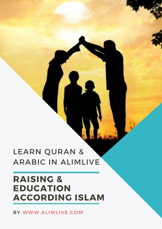 Raising and Educating according to Islam | Learn Quran Online