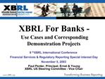 XBRL For Banks -  Use Cases and Corresponding Demonstration Projects