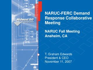 NARUC-FERC Demand Response Collaborative Meeting  NARUC Fall Meeting Anaheim, CA