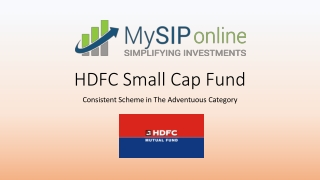Get Benefits Of Investing In HDFC Small Cap Fund