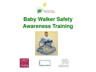 Baby Walker Safety  Awareness Training