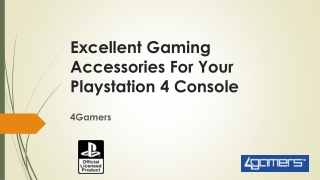 Excellent Gaming Accessories For Your Playstation 4 Console