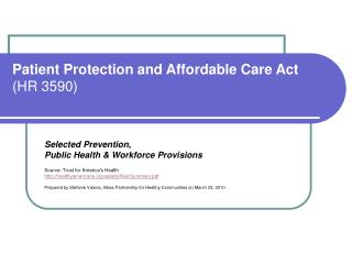 Patient Protection and Affordable Care Act  HR 3590