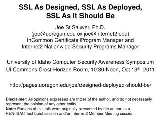 SSL As Designed, SSL As Deployed,  SSL As It Should Be