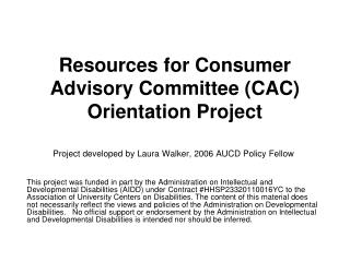 Resources for Consumer Advisory Committee CAC Orientation Project