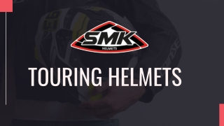 Best Touring helmets In India | SMK Helmets