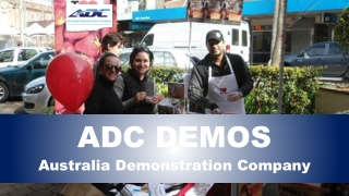 ADC - Improving Customer Experience Through Product Demonstrations