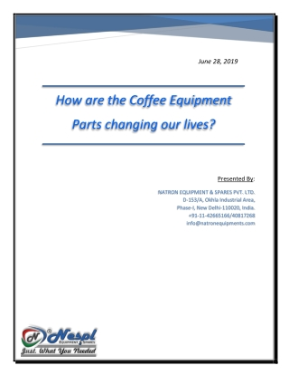 How are the Coffee Equipment Parts changing our lives?