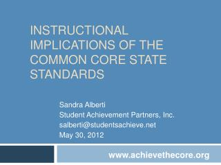 Instructional Implications of the Common Core State Standards