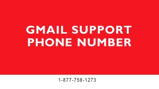 Gmail Support【1-877-758-1273】Phone Number