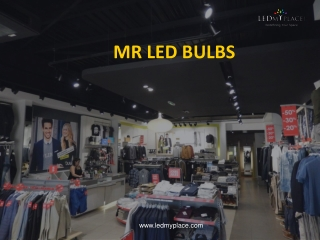 Light Up Your Interior with New MR LED Bulbs