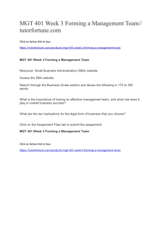 MGT 401 Week 3 Forming a Management Team//tutorfortune.com