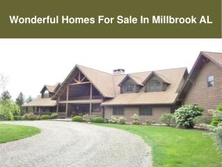 Wonderful Homes For Sale In Millbrook AL