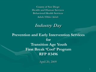 County of San Diego Health and Human Services Behavioral Health Services Adult/Older Adult Industry Day