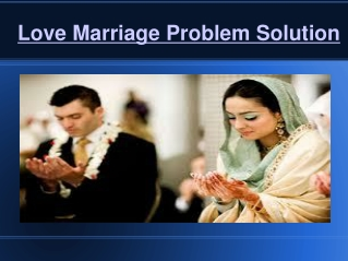 Love marriage and black magic problem solution services in kolkata