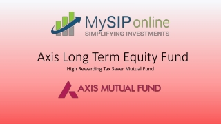 Axis Long Term Equity Fund - Invest in Top Performing ELSS Fund