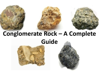 Conglomerate Rock in Geology – Meaning, Uses, Facts, & Color