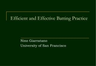 Efficient and Effective Batting Practice