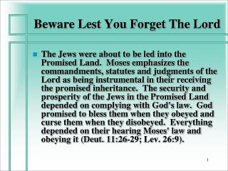 Beware Lest You Forget The Lord