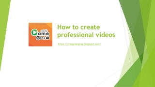 How to create a professional video