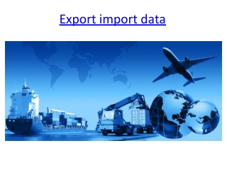 Eximine – 40 Countries Import Export Shipment Data
