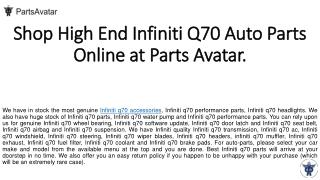 Shop Top Quality Infiniti Q70 Parts Online At PartsAvatar.