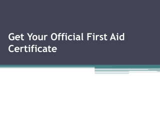 Get Your Official First Aid Certificate