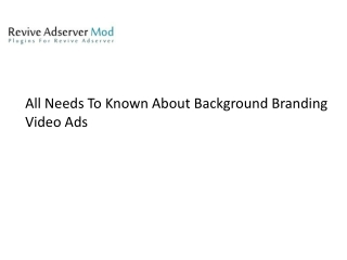 All Needs To Known About Background Branding Video Ads Plugin