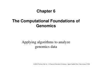 Chapter 6  The Computational Foundations of Genomics