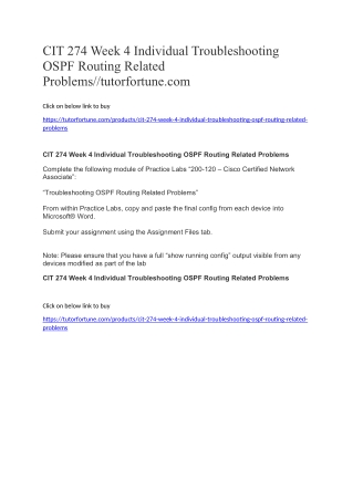 CIT 274 Week 4 Individual Troubleshooting OSPF Routing Related Problems//tutorfortune.com